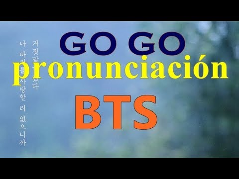 BTS - GO GO pronunciación fácil || GO GO - BTS letra fácil || BTS - GO GO