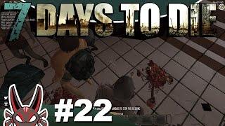 "E22 ""Professional Flatulist"" | 7 Days to Die"