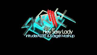 iSquare - Hey Sexy Lady (Skrillex Remix vs. intruderALERT! & Kasger Mashup)