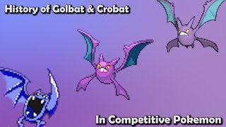 How GOOD were Golbat & Crobat ACTUALLY? - History of Golbat & Crobat in Competitive Pokemon