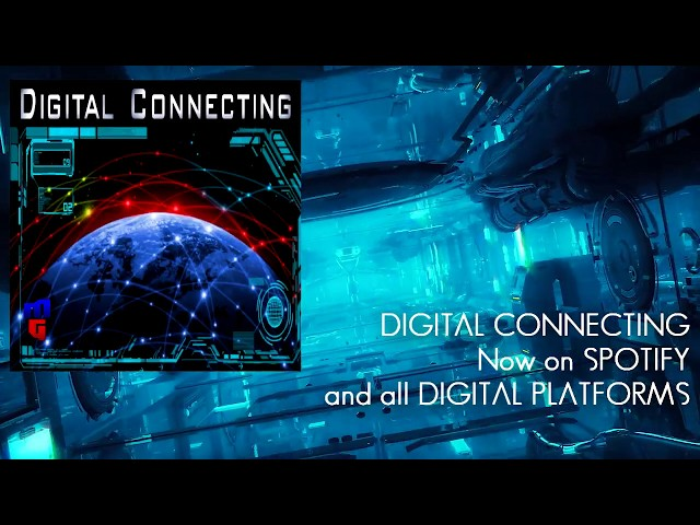 Digital Connecting - MaxxiimGames Single Launch!