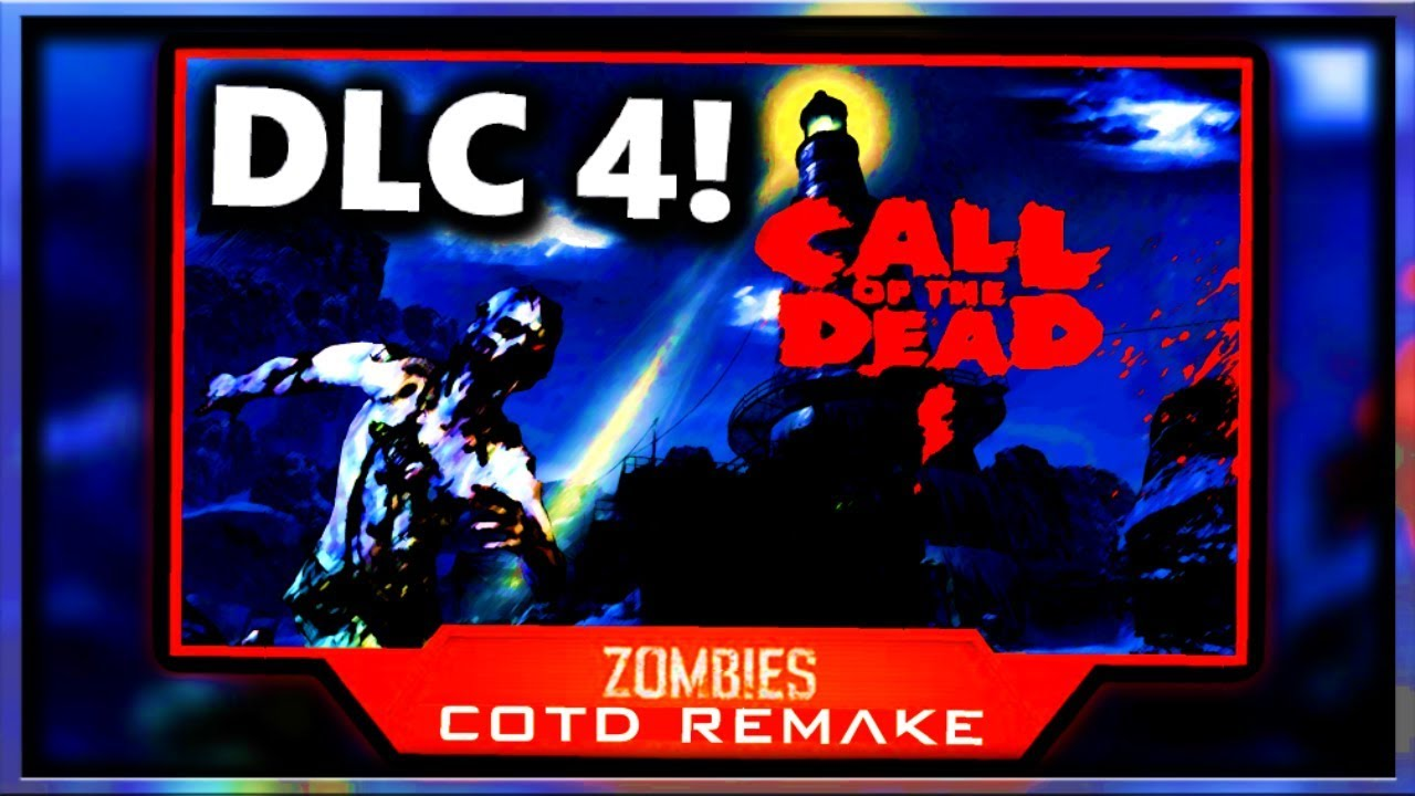 Black Ops 4 DLC 4: Release Date, Call of the Dead Remake, Zombie