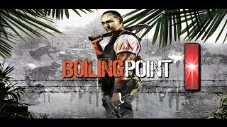 Boiling Point: Road To Hell - Let