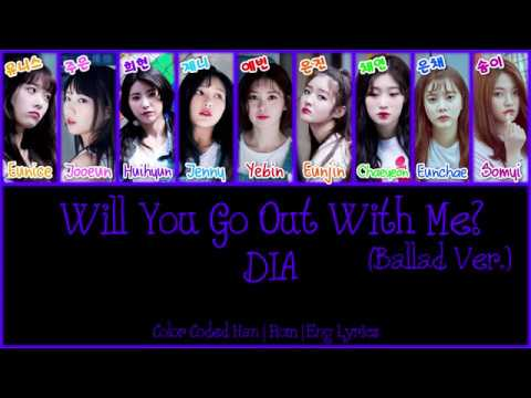 DIA (다이아) - Will You Go Out With Me (Ballad Ver.) (나랑 사귈래) [Color Coded Han|Rom[Eng Lyrics]