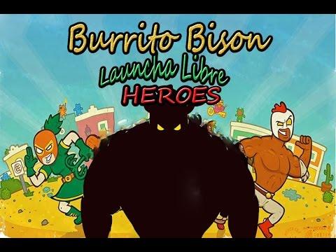 Burrito Bison: Launcha Libre Heroes - YouTube