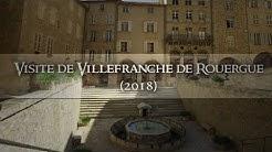 Visite de Villefranche de Rouergue (2018)