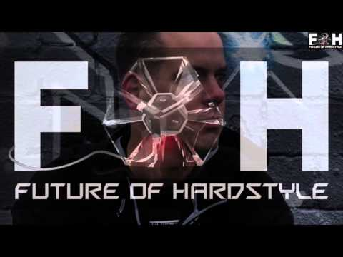 Future of Hardstyle Podcast #10 (June 2015) Charter & Low Profile