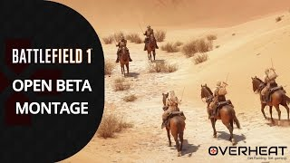 Battlefield 1 Open Beta Montage