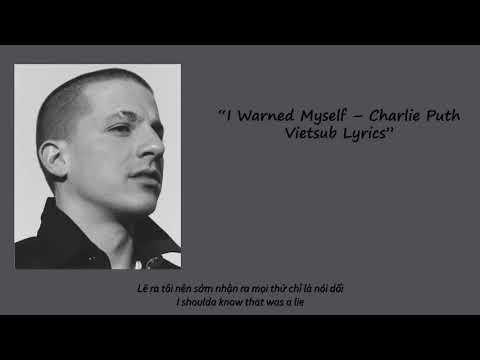 charlie-puth---i-warned-myself-(eng/vietsub-+-lyrics)