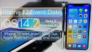iPhone 12 mini, iΟS 14.2 Beta 2 Release, Apple iPhone 12 Event and more
