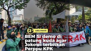 BEM SI demo di patung kuda agar Jokowi terbitkan Perppu KPK
