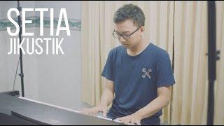 Gambar cover SETIA - JIKUSTIK Piano Cover