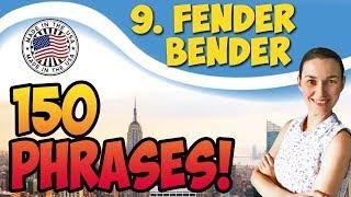 #9 Fender-Bender - Небольшая авария 🇺🇸 150 английских идиом