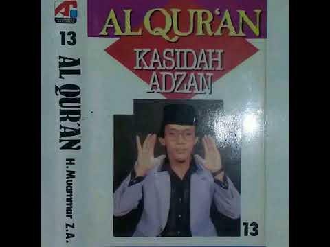 QOSIDAH & ADZAN H Muammar ZA - Shalawat I'tirof & Adzan Subuh   Album Al Qur'an Vol.13 B#