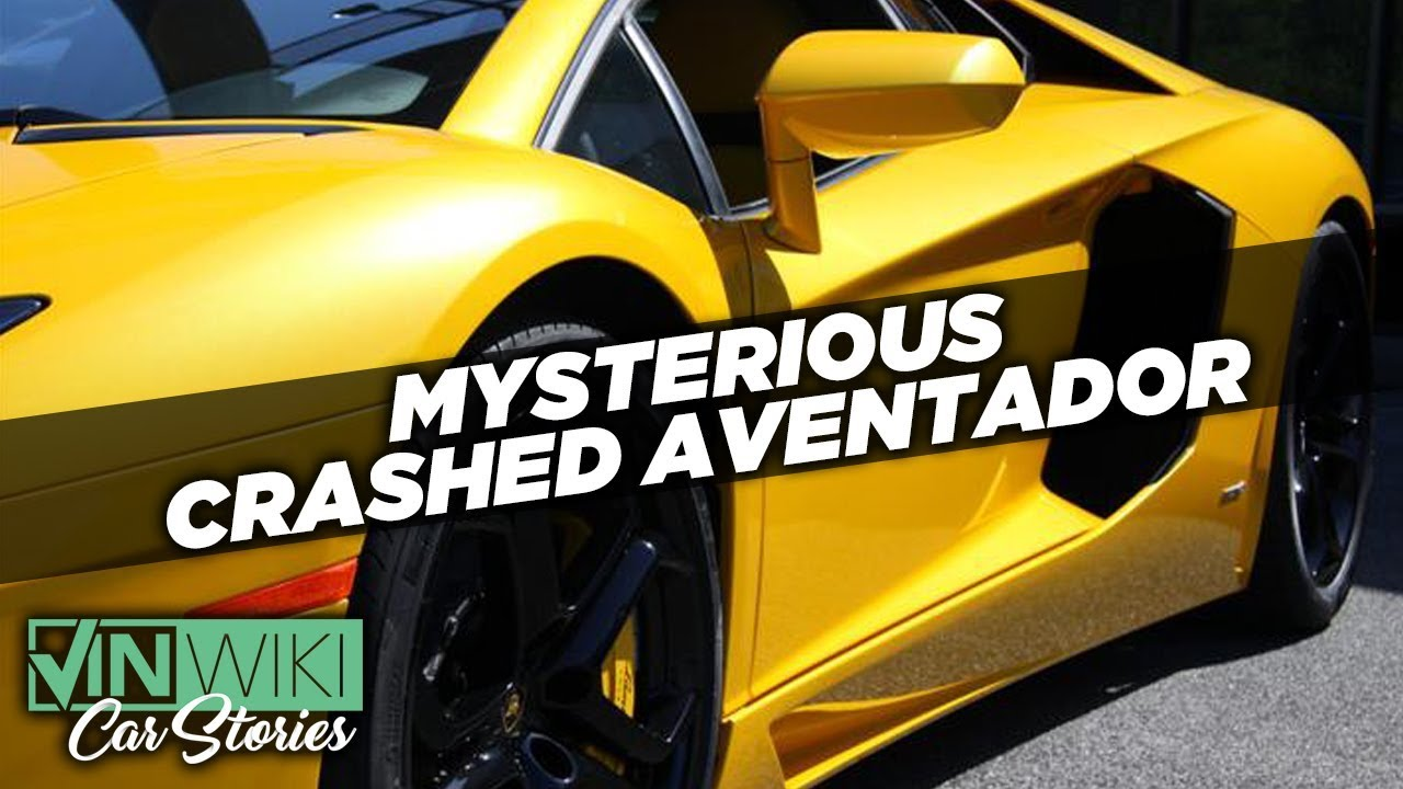 The Mystery Of The Crashed Aventador Youtube