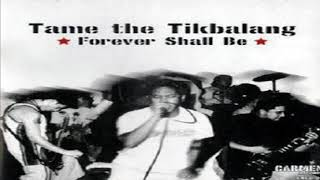 Tame the Tikbalang - Forever Shall Be (2002)