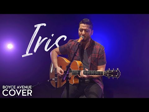 Iris  Goo Goo Dolls Boyce Avenue acoustic  on  & Apple