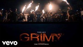 Смотреть клип Teejay - Grimy