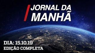 Jornal da Manhã - 15/10/19