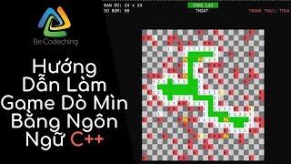 [Lập trình đồ họa console C/C++] Hướng dẫn viết game dò mìn | Phần 3 - Tư duy khởi tạo map