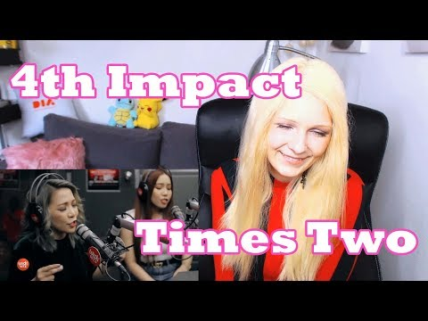 4th Impact - Times Two (Reaction)