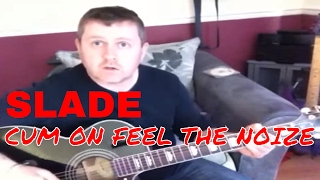 How To Play Cum On Feel The Noize - Slade (guitar tutorial)