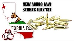 New Ca Ammo Law Starts July 1st