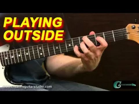 IMPROVISATION: Playing Outside the Chord Changes