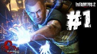 Infamous 2 gameplay (Español Latino) parte 1