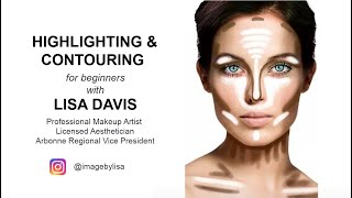 Highlighting and Contouring for beginners with Lisa Davis