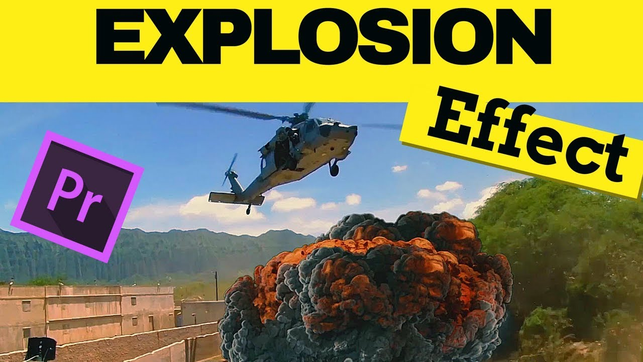 How to create realistic explosion in adobe premiere pro cc 2017 VFX  tutorial no after effects