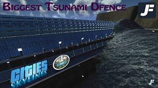 Biggest Tsunami Defence - Cities Skylines