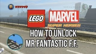 Game | How to Unlock Mister Fantastic F.F. LEGO Marvel Super Heroes | How to Unlock Mister Fantastic F.F. LEGO Marvel Super Heroes