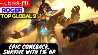 Epic Comeback, Survive With 1% HP [Top Global 2 Roger] ~んɮєє§-ƒÐ Roger Gameplay And Build