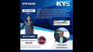 KYETalks with Vidyadhar Prabhudesai, Co-founder of LeadCap Venture