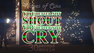 Wages of Cine - You Better Not Shout, You Better Not Cry