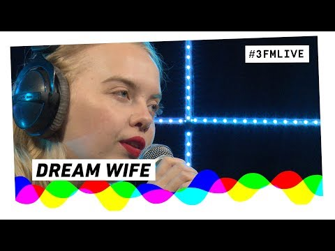 Dream Wife  -  Live at 3voor12 Radio