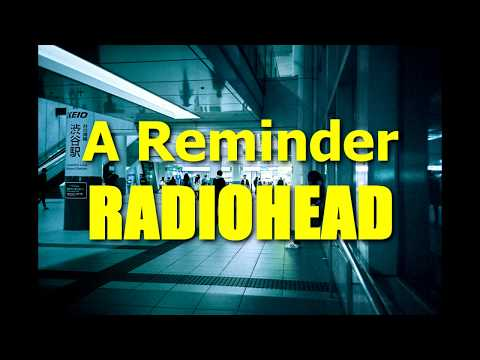 A Reminder - Radiohead / Lyrics ENG-ESP