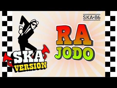 SKA 86 - RA JODO (SKA Reggae Version)