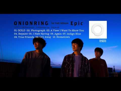 ONIONRING 1st Fuck Album『 Epic 』2019.11.6 発売