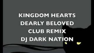 KH-Dearly Beloved-CLUB REMIX-DJ DARK NATION