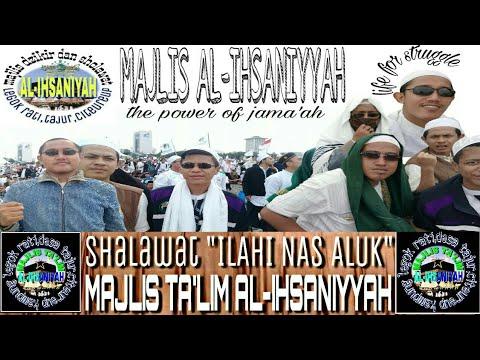 Mt Al Ihsaniyyah Ilahi Nas Aluk
