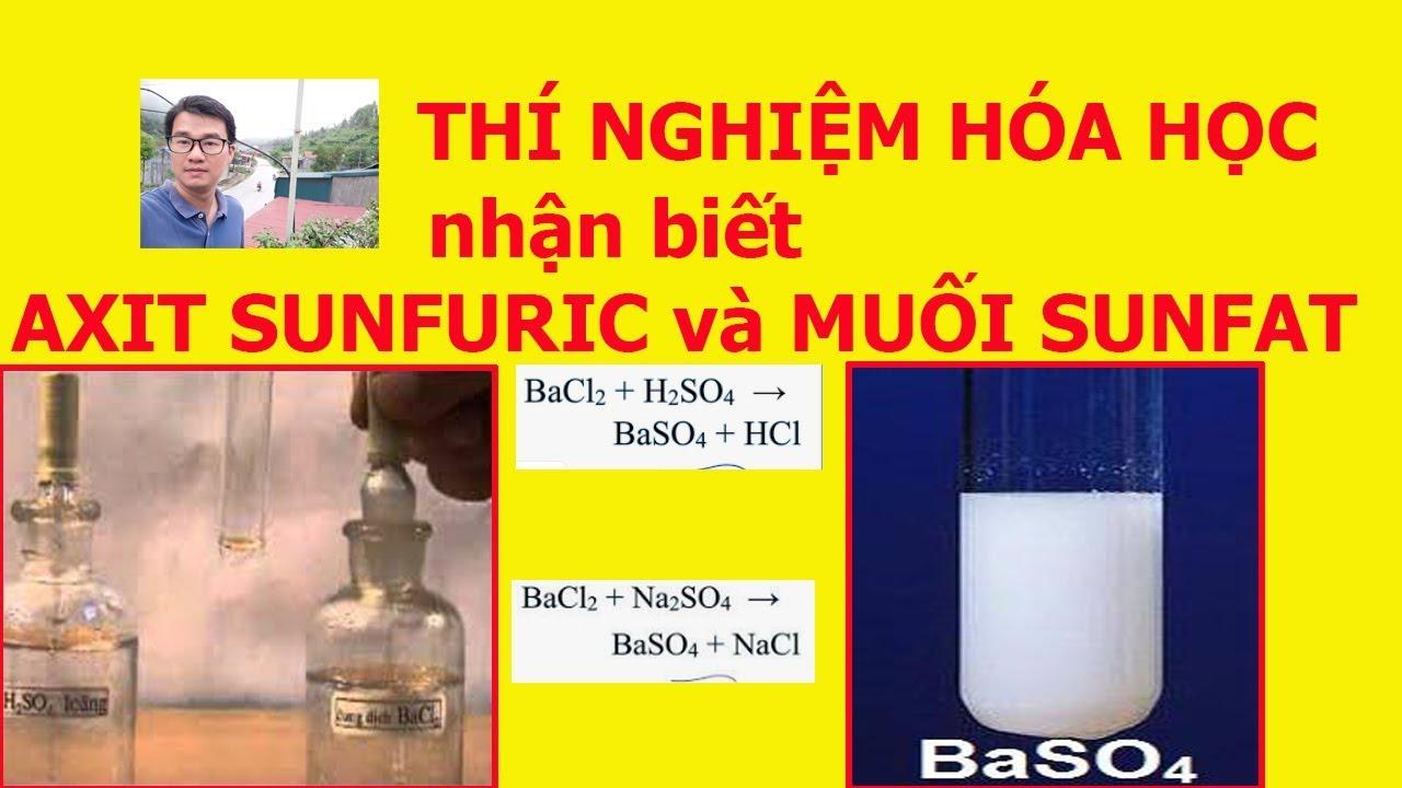 Thí nghiệm nhận biết axit sunfuric và muối sunfat