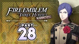 "Part 28: Let's Play Fire Emblem Three Houses, Golden Deer, Maddening - ""Lorenz Gets A Letter"""