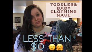 Toddler/Baby Clothing Haul | UNDER $10!!! 😳😲🤗