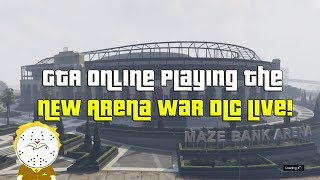 GTA Online New DLC Update Arena Wars DLC Stream