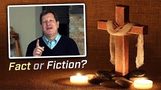 4 Reasons Why Jesus' Death and Resurrection Are FACT