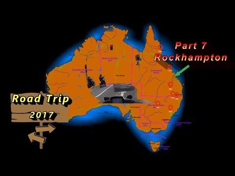 Road Trip 2017 - Part 7 - Rockhampton, Queensland Australia