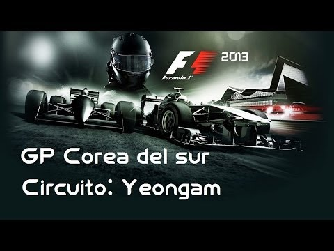 F1 2013 PC - En Directo HD - GP Corea del Sur - Yeongam (vuelven los puntos)
