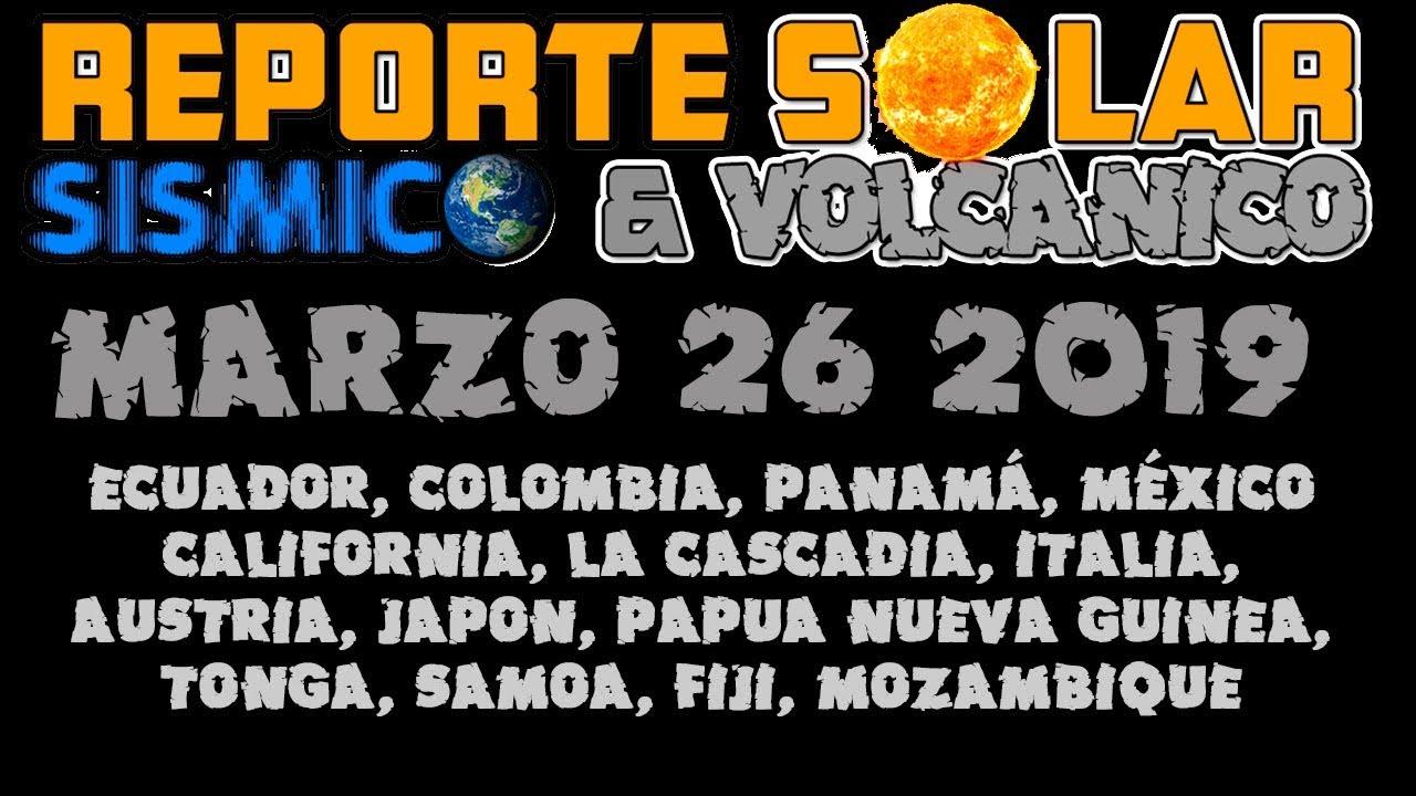 Reporte Solar S 205 Smico Y Volc 193 Nico Marzo 26 2019 Youtube